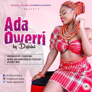 DSprint – Ada owerri (Prod. by Lyquid Mix)